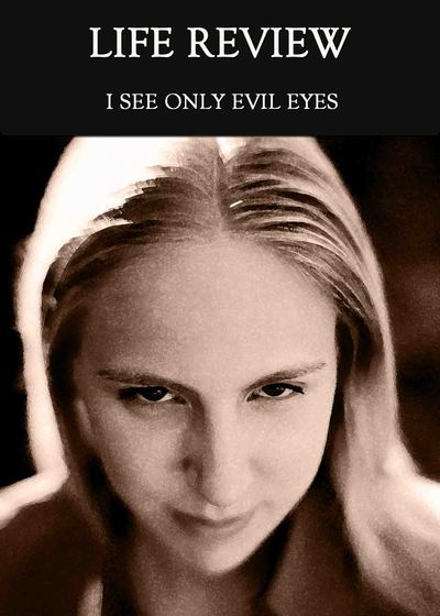 Full i see only evil eyes life review