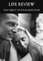 Feature thumb the object of your affection life review