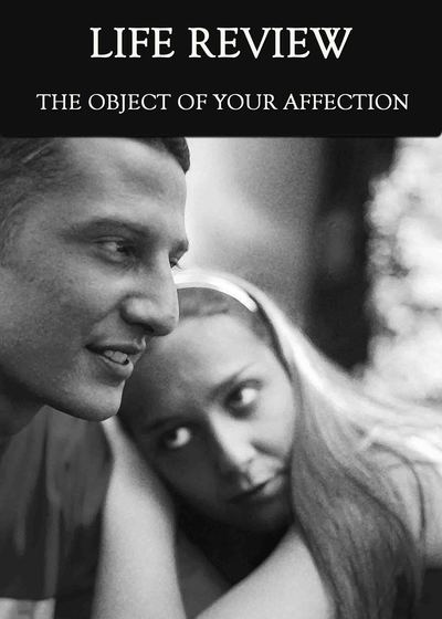 Full the object of your affection life review