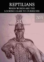 Feature thumb when words are the looking glass to ourselves reptilians part 203