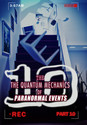 Tile the quantum mechanics of paranormal events part 10