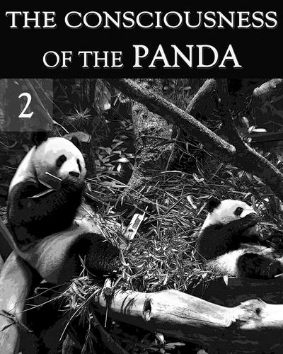 Full the consciousness of the panda part 2