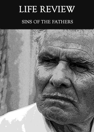 Full sins of the fathers life review
