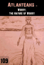 Feature thumb worry the nature of worry atlanteans part 109