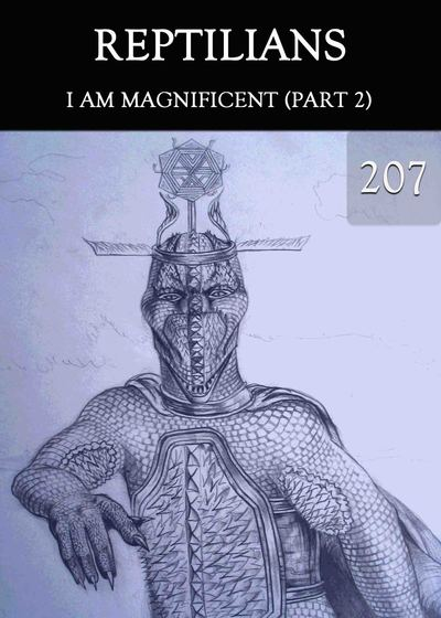 Full i am magnificent part2 reptilians part 207