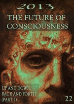 Feature thumb up and down back and forth part 2 2013 future of consciousness part 22