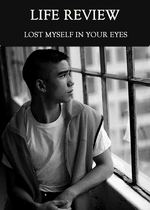 Feature thumb lost myself in your eyes life review