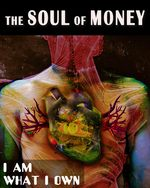 Feature thumb i am what i own the soul of money