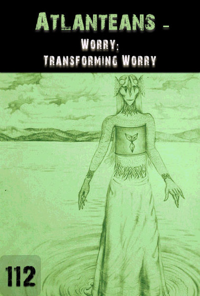 Full worry transforming worry atlanteans part 112