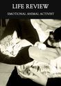 Tile emotional animal activist life review