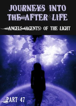 New tile angels agents of the light journeys into the afterlife part 47