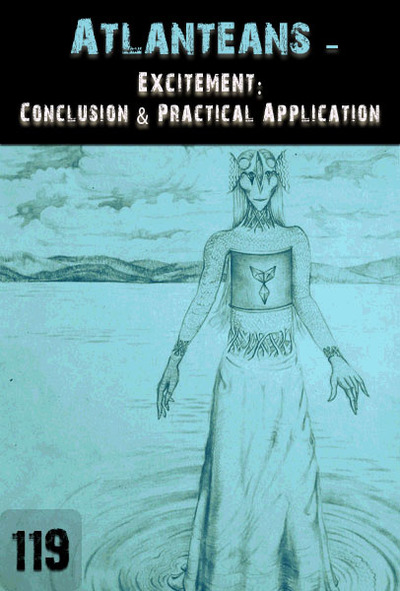 Full excitement conclusion practical application atlanteans part 119