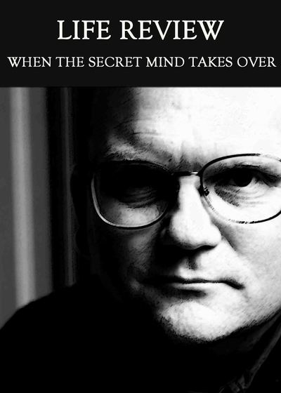 Full when the secret mind takes over life review