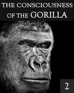 Feature thumb the consciousness of the gorilla part 2