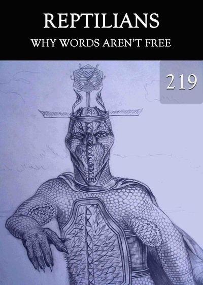 Full why words aren t free reptilians part 219
