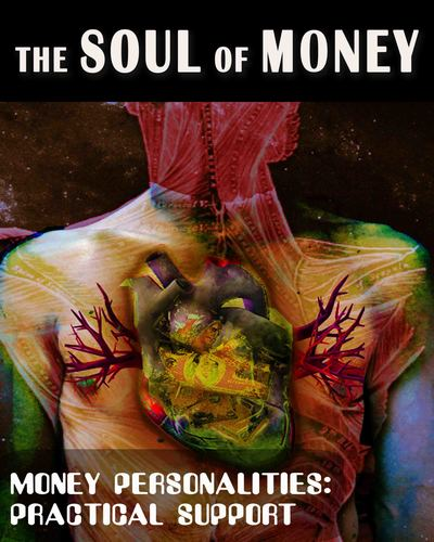 Full money personalities practical support the soul of money