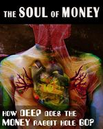 Feature thumb how deep does the money rabbit hole go the soul of money