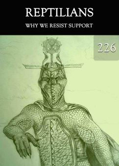 New tile why we resist support reptilians part 226