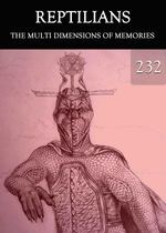Feature thumb the multi dimensions of memories reptilians part 232