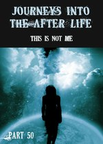 Feature thumb this is not me journeys into the afterlife part 50