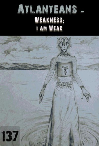 Full weakness i am weak atlanteans part 137