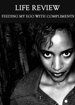 Feature thumb feeding my ego with compliments life review
