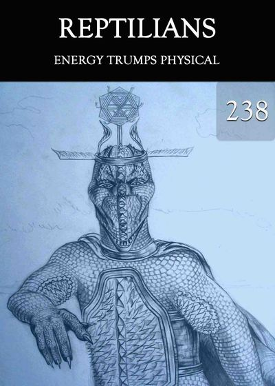 Full energy trumps physical reptilians part 238