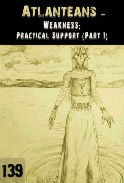 Full weakness practical application part 1 atlanteans part 139
