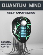 Feature thumb quantum mind reactions part 2 quantum mind self awareness