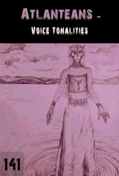 Full voice tonalities atlanteans part 141