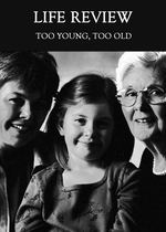 Feature thumb too young too old life review