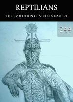 Feature thumb the evolution of viruses part 2 reptilians part 244