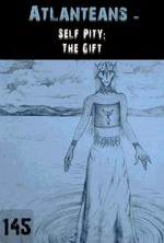 Feature thumb self pity the gift atlanteans part 145
