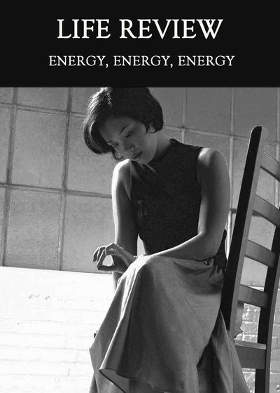 Full energy energy energy life review