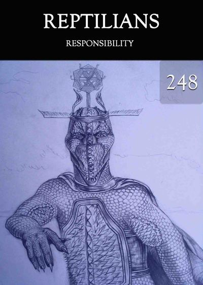 Full responsibility reptilians part 248