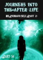 Feature thumb my primary self part 2 journeys into the afterlife part 54