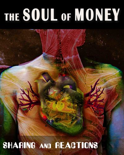 Full sharing and reactions the soul of money