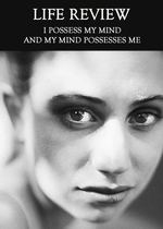 Feature thumb i possess my mind and my mind possesses me life review
