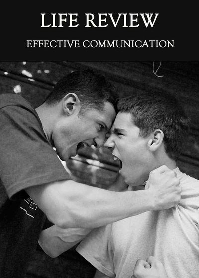 Full effective communication life review