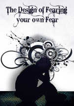 Feature thumb the design of fearing your own fear