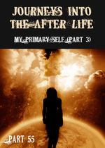 Feature thumb my primary self part 3 journeys into the afterlife part 55