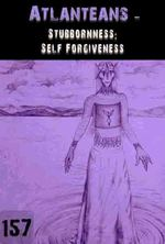 Feature thumb stubbornness self forgiveness atlanteans part 157