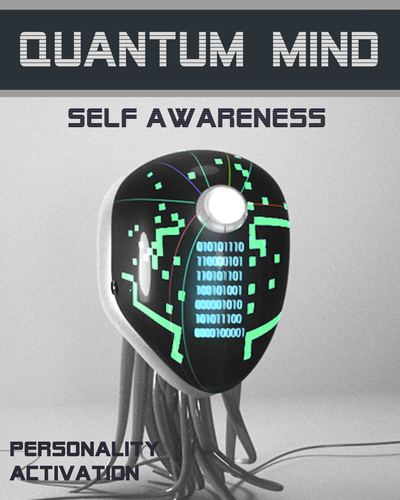 Full personality activation quantum mind self awareness
