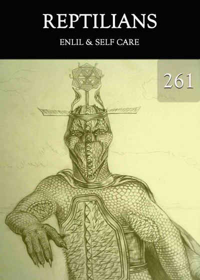 Full enlil self care reptilians part 261