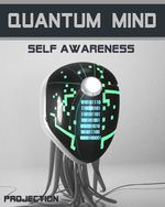 Feature thumb projection quantum mind self awareness