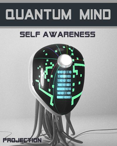 Full projection quantum mind self awareness