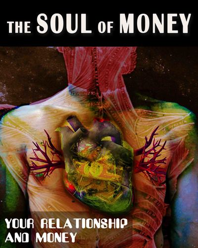 Full your relationship and money the soul of money