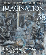 Feature thumb unexpected images in your mind the metaphysical secrets of imagination part 38