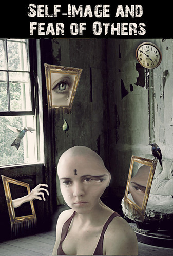Self Image And Fear Of Others 171 Eqafe