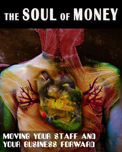 Full moving your staff and business forward the soul of money
